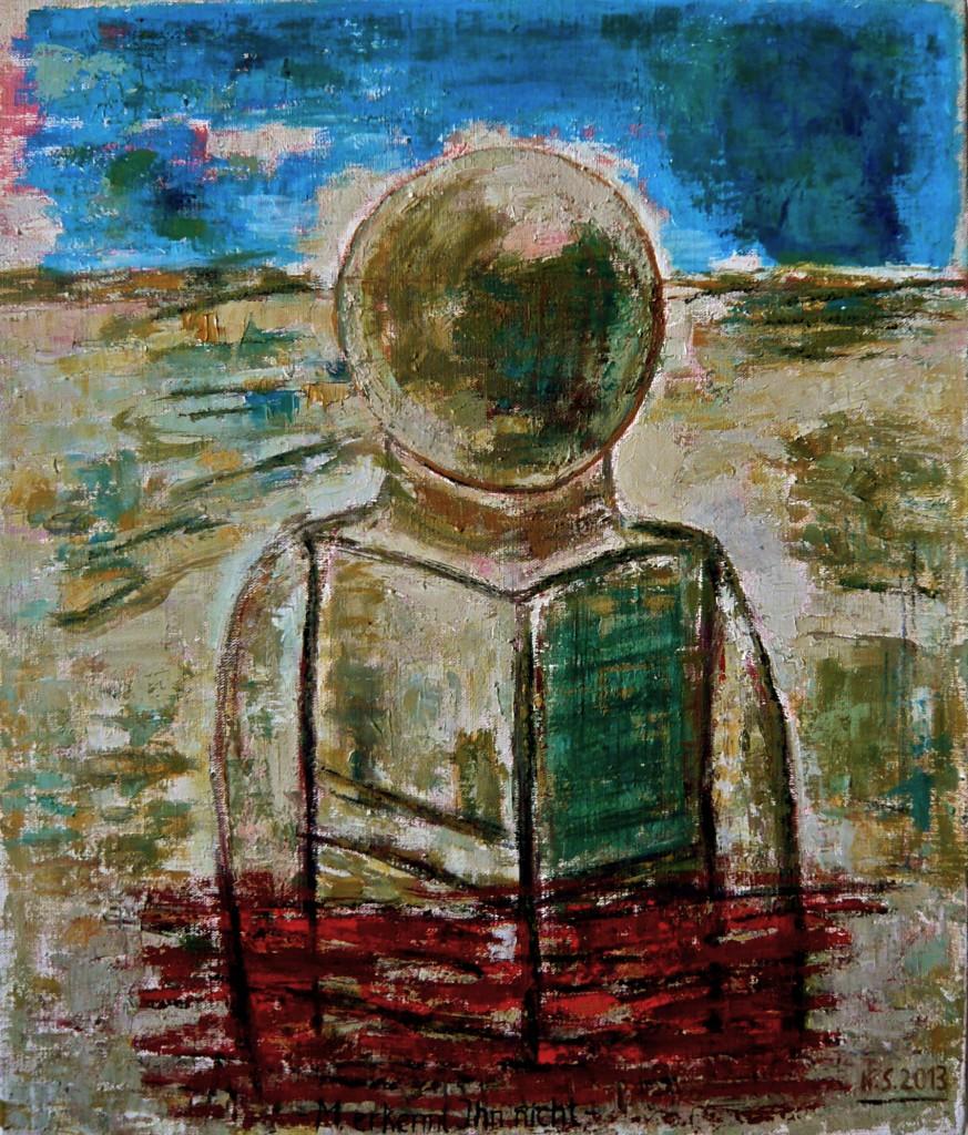 M. erkennt IHN nicht, K.S., 2013, Öl/Leinwand, 72x61 cm