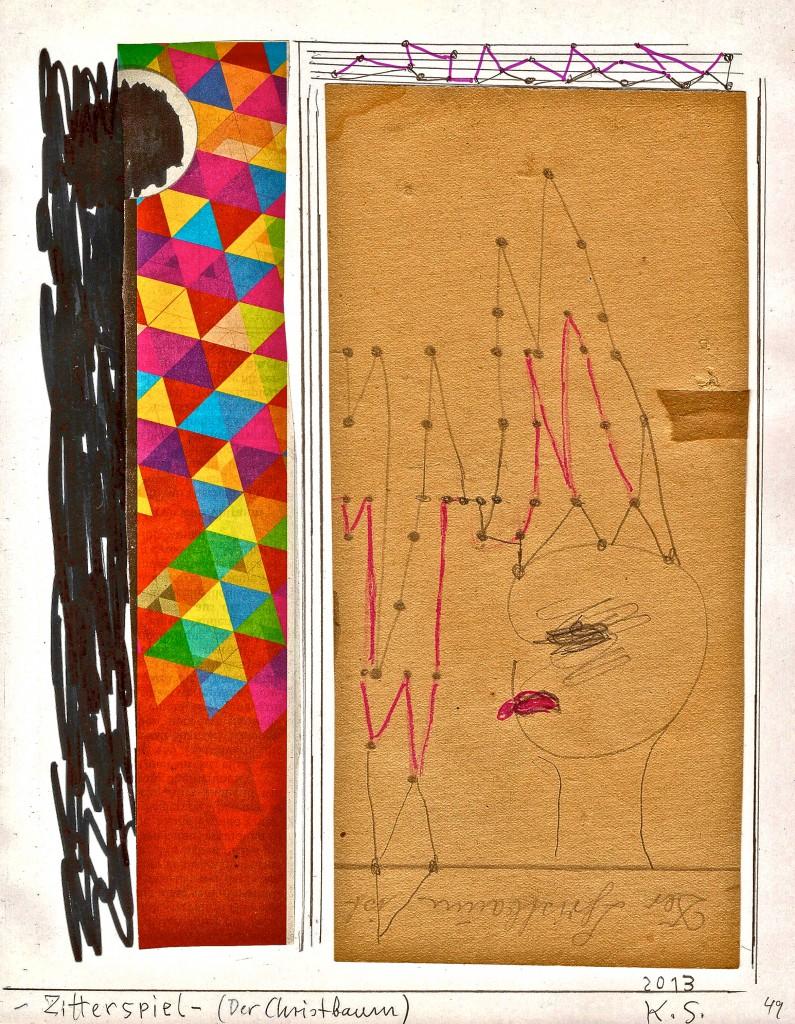K.S. Weihnachtsgrüße, 2013 als Zitterspiel, Zeichnung und Collage, auf Buchdruckpapier, Seite 49, 25x19 cm